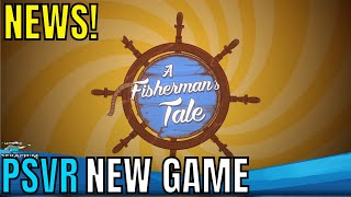 A Fisherman's Tale | PSVR | NEW PSVR GAME Coming Soon!!!!