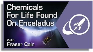 Chemicals for Life Found on Enceladus