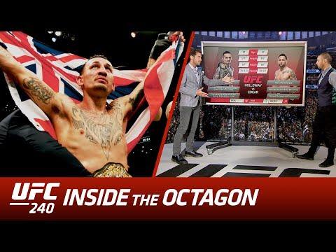 UFC 240: Inside The Octagon - Holloway Vs Edgar