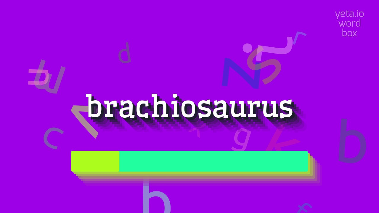 """How to say """"brachiosaurus""""! (High Quality Voices) #1"""