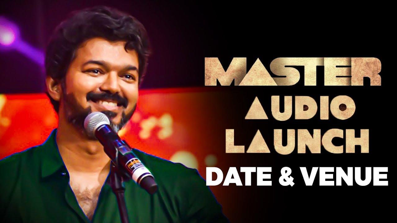 BIG BREAKING: MASTER - Audio Launch Date & Venue Revealed? | Thalapathy Speech ku Ready ah Nanba