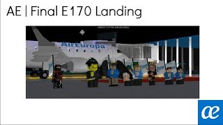 AE ROBLOX | Embraer E170 Last Landing
