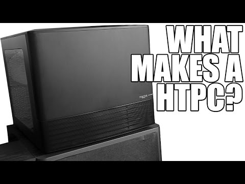What Makes a HTPC?