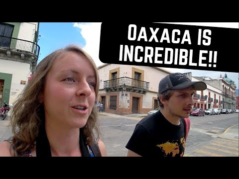 OAXACA, MEXICO Is Our New FAVORITE!!
