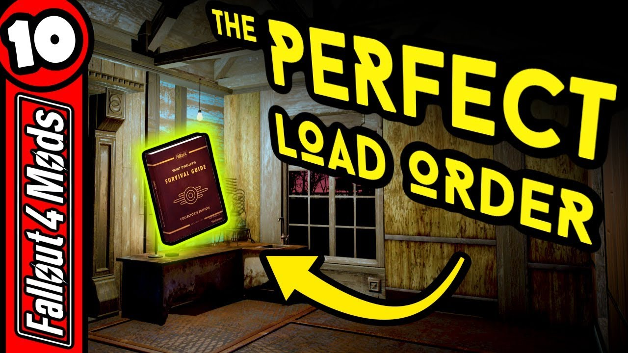 Fallout 4 Load Order Guide - Correct Mod Load Order - Fallout 4 Best Mods -  Part 10 by Daily Eclectic Gaming