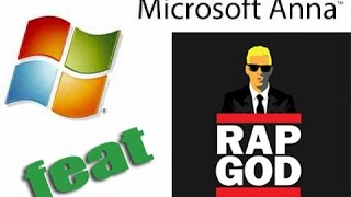 Eminem RapGod Feat. Microsoft Anna! {Text To Speech}