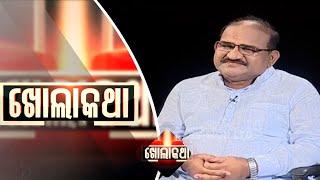 Khola Katha Ep 558 2 Aug 2018 | Exclusive Interview with Jayanarayan Mishra - OTV
