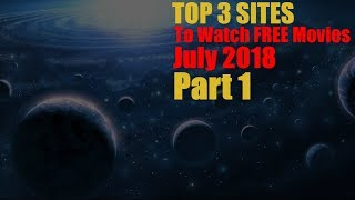 Top Websites to Watch Movies for Free 2018 July Part 1