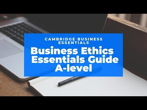 How to Answer A-level Business Ethics Essay   (including CSR, Triple Bottom Line, Stakeholders)