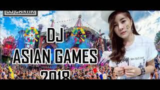 Download lagu DJ CANTIK ASIAN GAMES 2018 MIX LAGU MP3