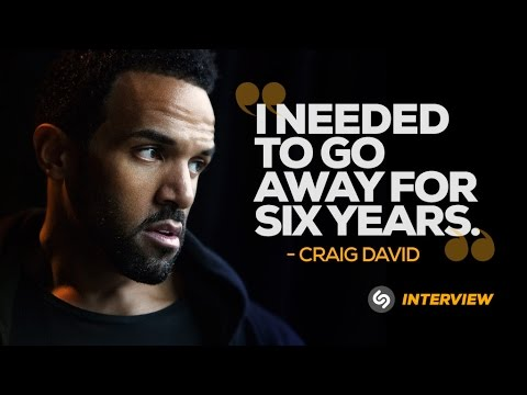 Craig David interview: 'I needed to go away for six years'