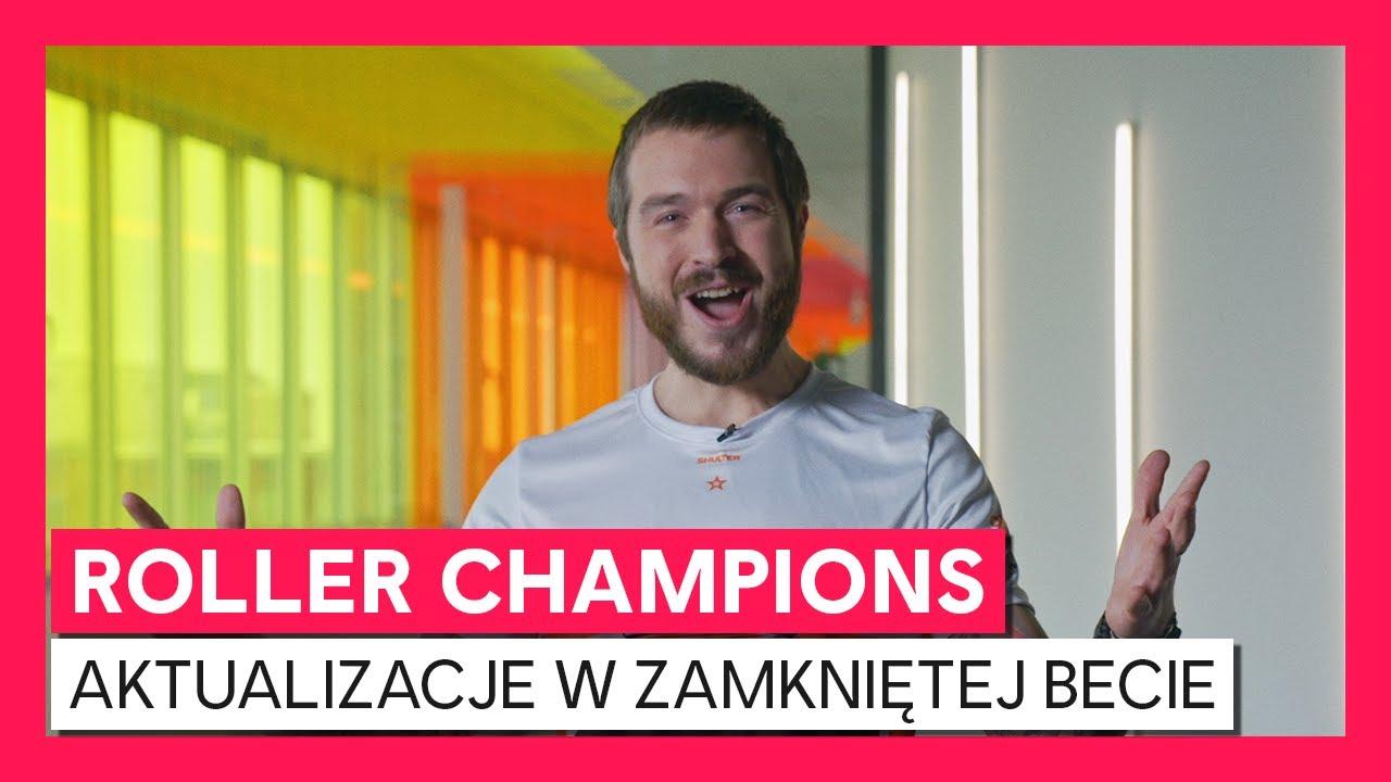 Roller Champions - Aktualizacje dewelopera w Zamkniętej Becie