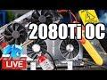 Live: RTX 2080 Ti Overclocking, ft. EVGA XC Ultra vs. Founders Edition