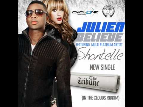 Julien Believe featuring Shontelle -- The Tribune (c)(p) 2012 [In the Clouds riddim]