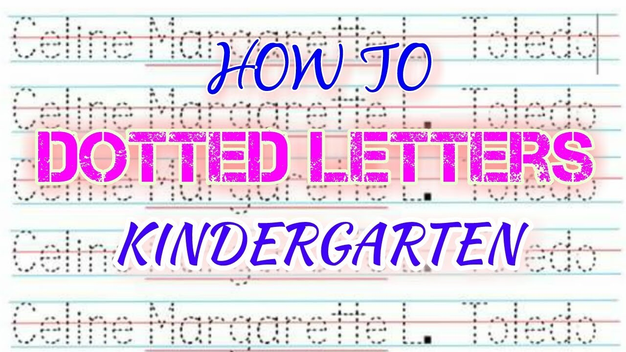 HOW TO MAKE DOTTED LETTERS (tagalog )- KINDERGARTEN