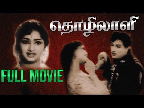 Thozhilali - Tamil Full Movie | M. G. Ramachandran | K. R. Vijaya