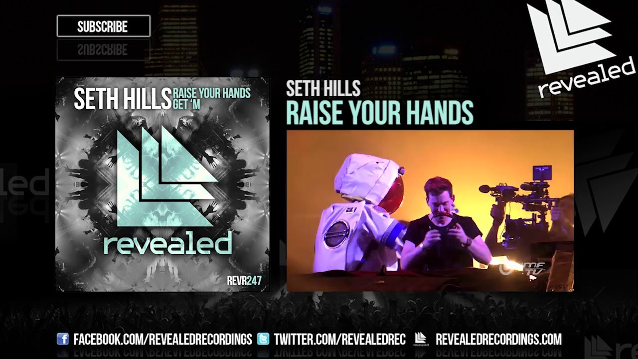 Seth Hills - Raise Your Hands (OUT NOW!)