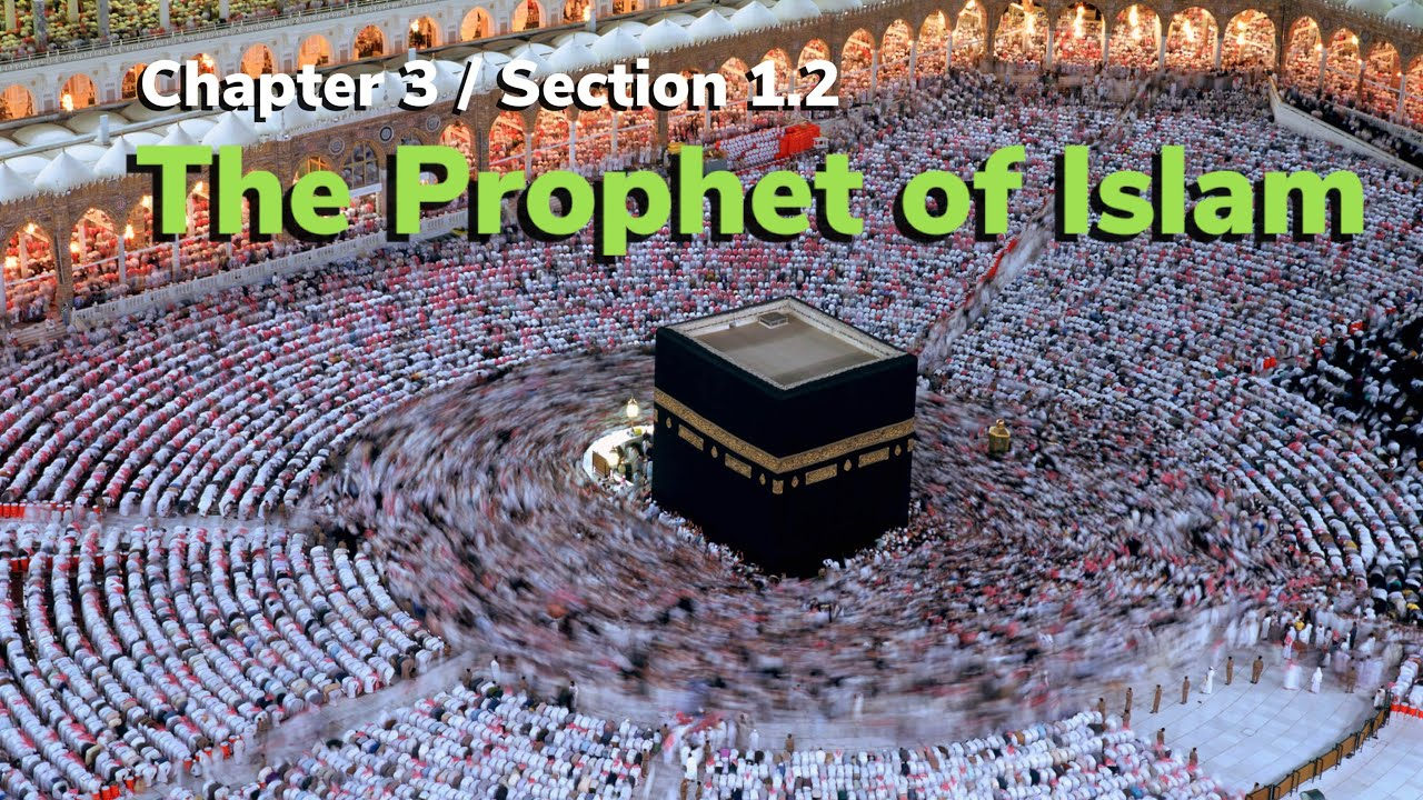 Download Rec. Lesson - Ch.3/Section1.2: The Prophet of Islam