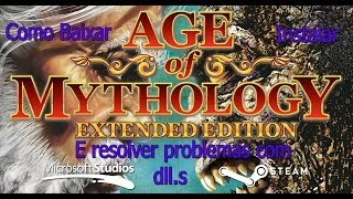 Como baixar e instalar e resolver erros com dll. Age of Mythology Extended Edition