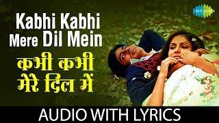 Kabhi Kabhi Mere with lyrics | कभी कभी मेरे दिल मैं के बोल | Lata Mangeshkar | Mukesh