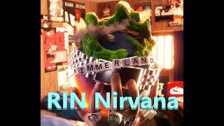 """Lyrics zu """"RIN - Nirvana"""""""