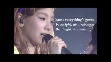 SNSD Taeyeon- Be Alright Lyrics