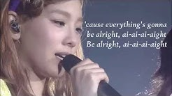 SNSD Taeyeon- Be Alright Lyrics
