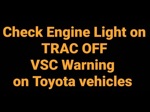Fix Check Engine VSC TRAC OFF on Toyota and LEXUS for FREE