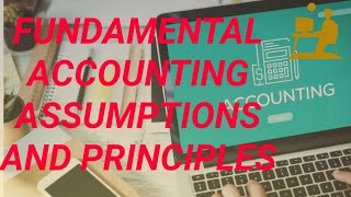 FUNDAMENTAL ACCOUNTING ASSUMPTIONS AND PRINCIPLES IN HINDI