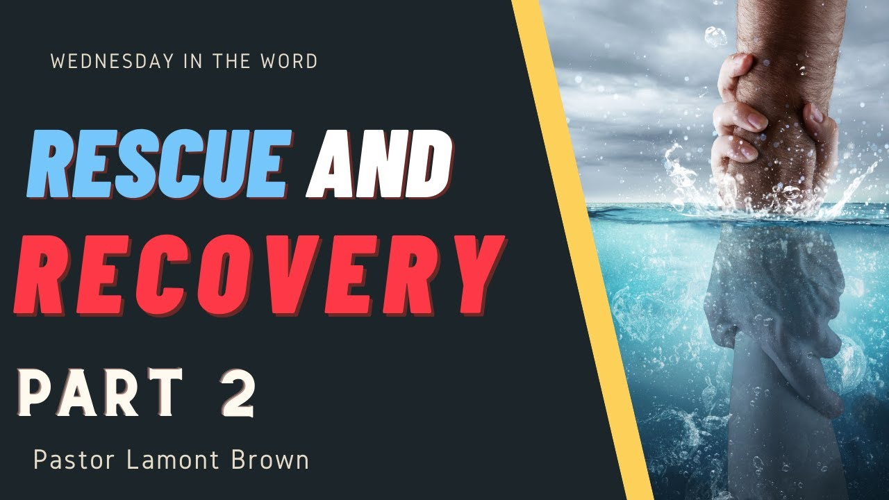 """""""Rescue & Recovery Part 2""""   Pastor Lamont Brown   Wednesday In The Word   Faith Baptist Tabernacle"""