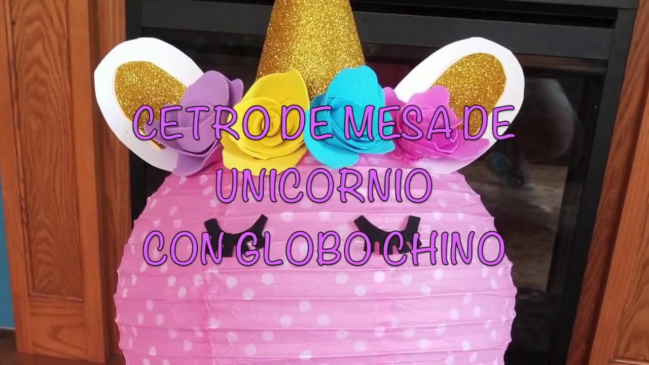 Centro De Mesa Unicornio Con Globo Chino 7febrero2018