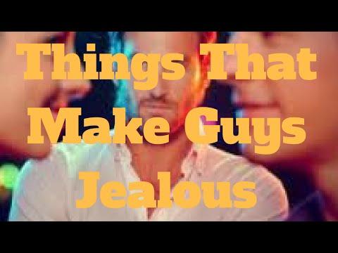 Things That Make Guys Jealous