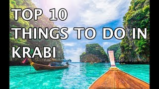 Top 10 Things to Do in Krabi, Thailand 2019 | 4k
