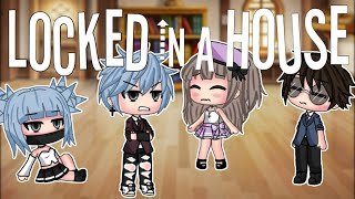 Locked In A House | Gacha Life Mini Movie | GLMM | ORIGINAL
