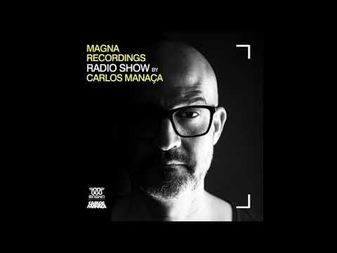 Magna Recordings Radio Show by Carlos Manaça 12 2019 Special Guest Natalino Nunes Jays Record