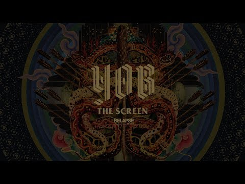 YOB - The Screen (Official Audio)