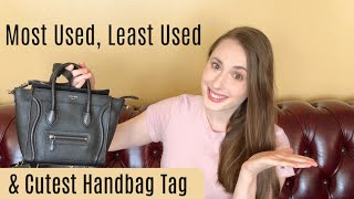 Most Used, Least Used, & Cutest Handbag Tag