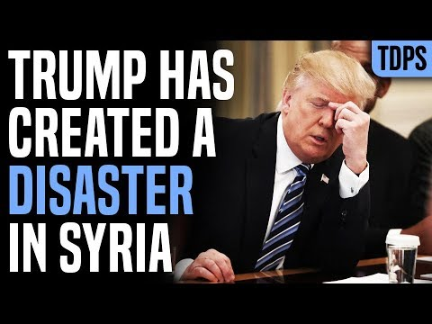 Trump Turns Syria Into Disaster with Biggest Blunder Yet