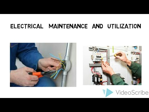 Electrical Maintenance Procedure Explanation /  Electrical Maintenance  And Utilization Factor