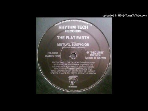 The Flat Earth - Mutual Suspicion (Decline Dix Mix) thumbnail