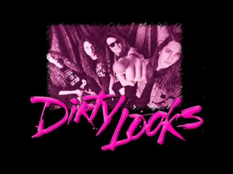 Dirty Looks - Speed Queen (HQ)