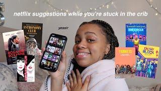 netflix suggestions while you're stuck in the crib | seasonsofshai