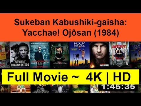 """Sukeban-Kabushiki-gaisha--Yacchae!-Ojôsan--1984--Full""""Online""""-Movie"""