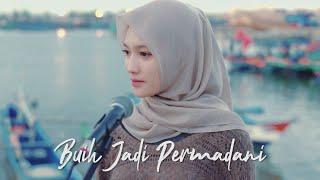 Download lagu BUIH JADI PERMADANI - EXIST ( Ipank Yuniar ft. Sanathanias Cover & Lirik )