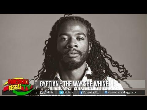 Gyptian - The Way She Whine ▶BRT Weekend Riddim ▶Dancehall ▶Reggae 2016