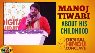 Manoj Tiwari About His Childhood | Digital Hindu Conclave LIVE | Bharat Niti | Hyderabad |Mango News