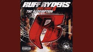 Ruff Ryders 4 Life