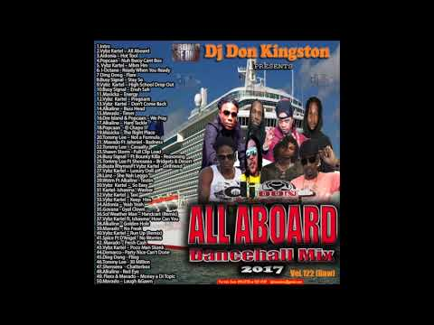 Dj Don Kingston All Aboard Dancehall Mix Vol 122 raw