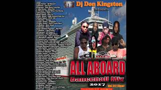 Download Dj Don Kingston All Aboard Dancehall Mix Vol 122 raw MP3 song and Music Video
