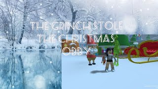 The Grinch Stole Christmas Obby || Roblox ||